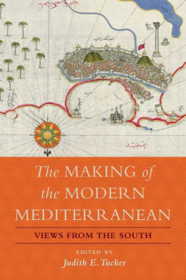 Cover of the book The Making of the Modern Mediterranean