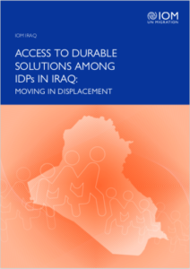 Cover of a report called Access to Durable Solutions Among IDPs in Iraq