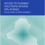 ACCESS TO DURABLE SOLUTIONS AMONG IDPS IN IRAQ FOUR YEARS IN DISPLACEMENT