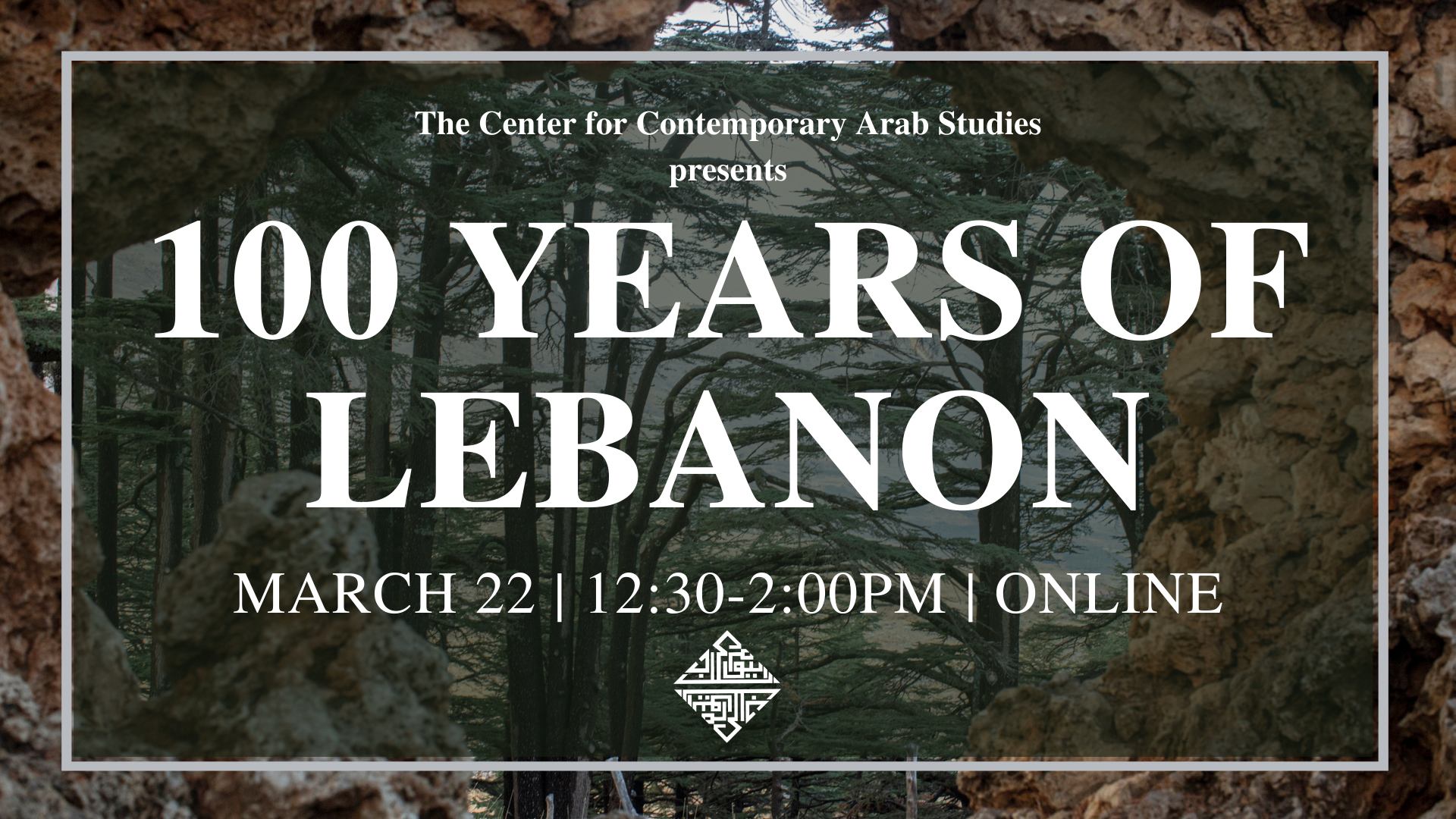 Event banner that says 100 Years of Lebanon March 22 12:30-2pm online
