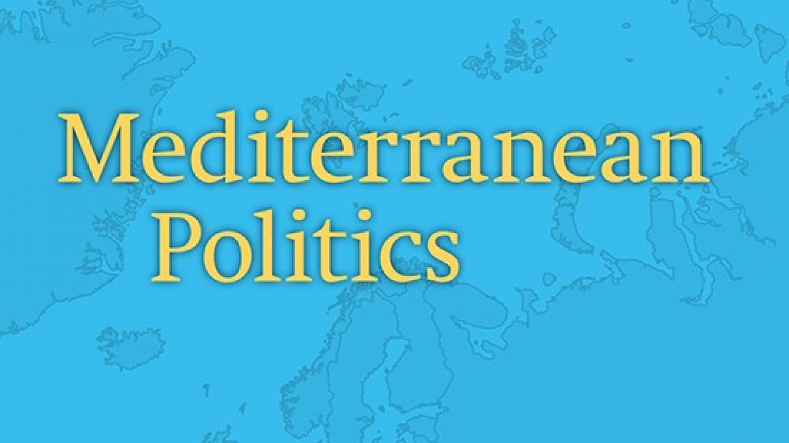 The cover of the journal Mediterranean Politics